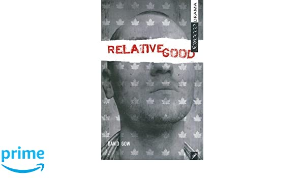Amazon relative good scirocco drama 9781897289822 david amazon relative good scirocco drama 9781897289822 david gow books fandeluxe Image collections