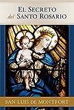 img - for El Secreto del Santo Rosario (Spanish Edition) book / textbook / text book