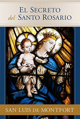 El Secreto del Santo Rosario (Spanish Edition) (Santa Secret)