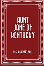 Aunt Jane of Kentucky