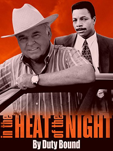 In the Heat of the Night: By Duty Bound (Alan Autry In The Heat Of The Night)