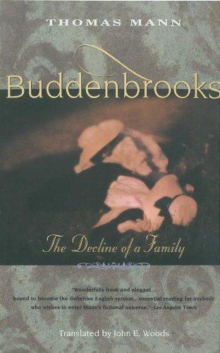 Buddenbrooks: The Decline of a -