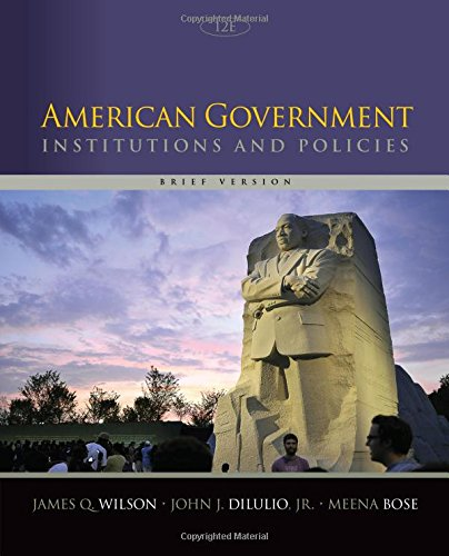 1305109007 - American Government: Institutions and Policies, Brief Version