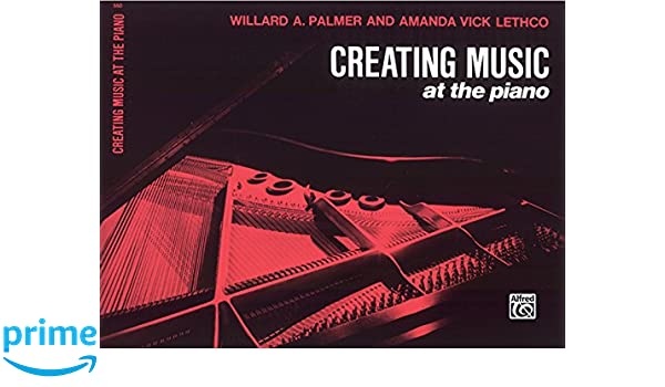 Creating Music At The Piano Lesson Book Bk 1 Amanda Vick Lethco Willard A Palmer 0038081032283 Amazon Books
