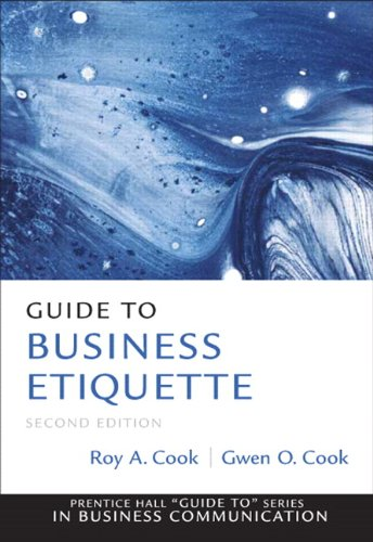 Guide to Business Etiquette (2nd Edition) (Prentice Hall Guide To:...