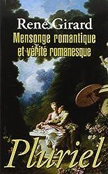 Mensonge romantique et vérité romanesque