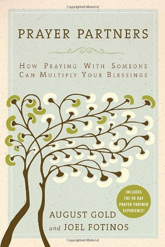 Read Online Prayer Partners: How Praying with Someone Can Multiply Your Blessings pdf epub
