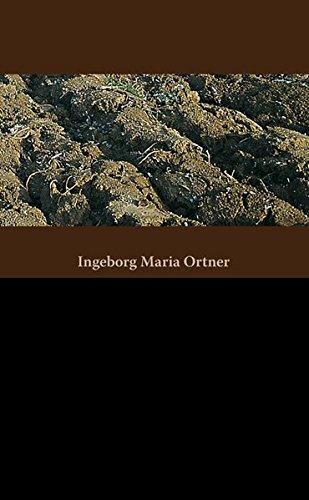 Erdenschwer: Aus dem Leben der Steinbergbäuerin