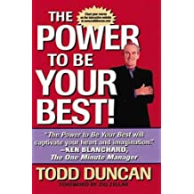 The Power to Be Your Best!: How to Find What You Really Want in Life and Get It