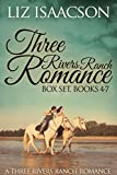 Three Rivers Ranch Romance Box Set, Books 4 - 7: Fifth Generation Cowboy, Sixth Street Love Affair, The Seventh Sergeant, and Eight Second Ride