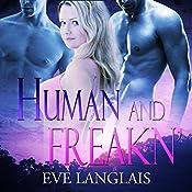 Human and Freakn' | Eve Langlais