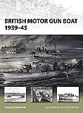 British Motor Gun Boat 1939–45 (New Vanguard)