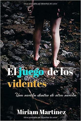 El juego de los videntes (Spanish Edition): Míriam Martínez ...