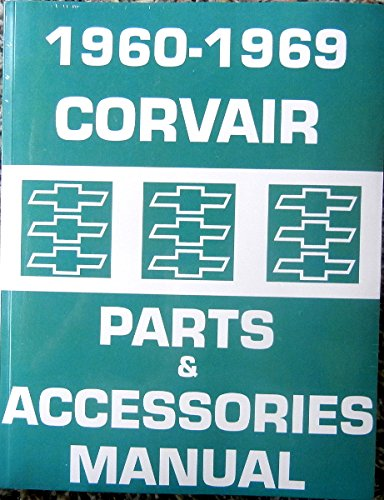 COMPLETE 1960 1961 1962 1963 1964 1965 1966 1967 1968 1969 CORVAIR CAR & VAN FACTORY PARTS And ACCESSORIES MANUAL - All Models ()