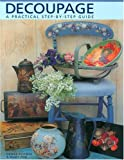 Decoupage: A Practical Step-by-Step Guide