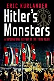 #6: Hitler's Monsters: A Supernatural History of the Third Reich