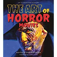 The Art of Horror Movies (Applause Books)