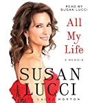 All My Life: A Memoir | Susan Lucci