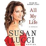 All My Life : A Memoir | Susan Lucci