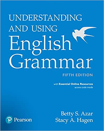 Understanding and using english grammar with essential online understanding and using english grammar with essential online resources betty s azar stacy a hagen 9780134268828 amazon books fandeluxe Image collections