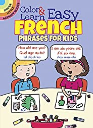 Color & Learn Easy French Phrases for