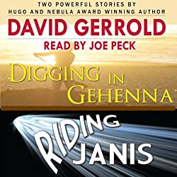 Digging in Gehenna/Riding Janis