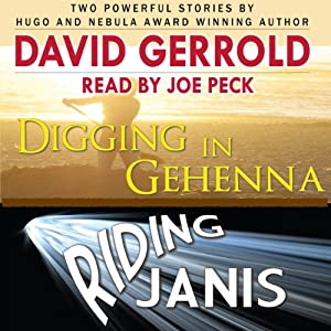 Digging in Gehenna/Riding Janis Audiobook