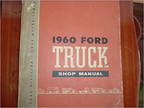 1960 ford f100 service manual