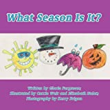 What Season Is It?, Gloria Ferguson, 1462641369