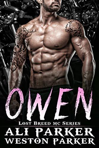 Owen (The Lost Breed MC Book 9) by [Parker, Ali, Parker, Weston]