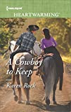 A Cowboy to Keep (Harlequin Heartwarming Book 171)