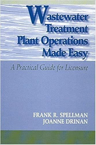 Book Wastewater Treatment Plant Operations Made Easy: A Practical Guide for Licensure by Frank R. Spellman (2003-08-01)