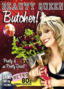 Beauty Queen Butcher
