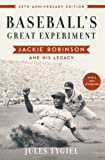 Baseball's Great Experiment: Jackie Robinson and His Legacy, Jules Tygiel, 0195339282