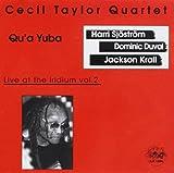 Qu'a Yuba: Live at the Iridium, Vol. 2