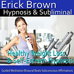 Healthy Weight Loss & Self-Esteem Hypnosis