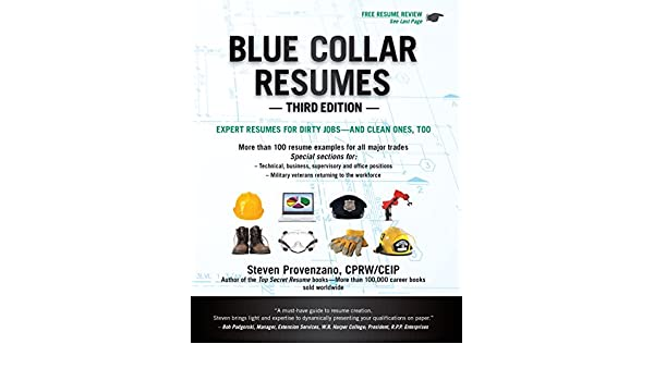 Amazon Com Blue Collar Resumes Third Edition Ebook Steven