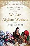 We Are Afghan Women: Voices of Hope