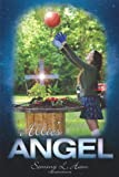 Allie's Angel, Sommy L. Ham, 1449714005