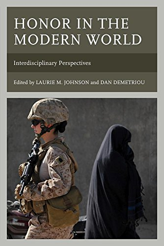 Honor in the Modern World: Interdisciplinary Perspectives (Honor and Obligation in Liberal Society: Problems and Prospects)