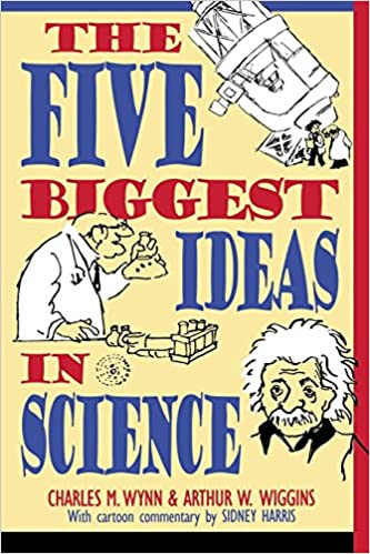 ef0dcb862e2 The Five Biggest Ideas in Science (Wiley Popular Science)  Charles M. Wynn