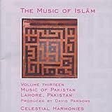 The Music of Islam, Vol. 13: Music of Pakistan, Lahore, Pakistan