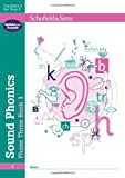 Sound Phonics Phase Three Book 1: EYFS/KS1, Ages 4-6