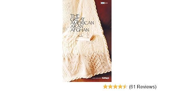 The Great American Aran Afghan Joni Coniglio 0999993248424 Amazon
