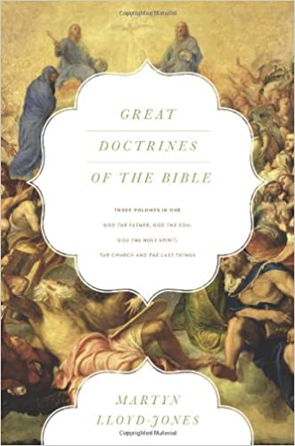 Image result for great doctrines of the bible jones