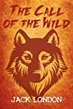 The Call of the Wild, Jack London, 1613822081
