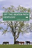 Kentucky - Off the Beaten Path®, Zoe Ayn Strecker and Jackie Sheckler Finch, 0762751371