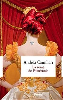 La reine de Poméranie par Camilleri