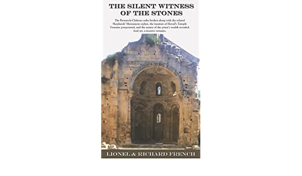 The Silent Witness of the Stones