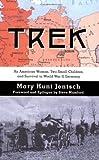 Trek, Mary Hunt Jentsch, 0975561855